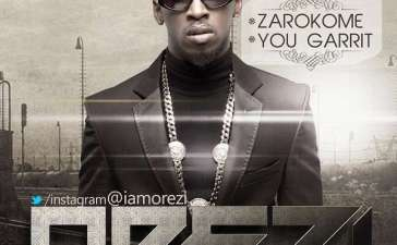 Orezi - You Garrit (Audio + Video)