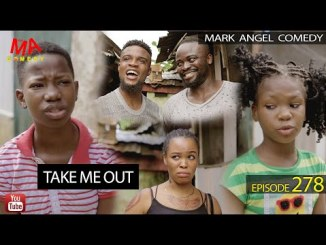 VIDEO: Mark Angel Comedy – Take Me Out (Episode 278)
