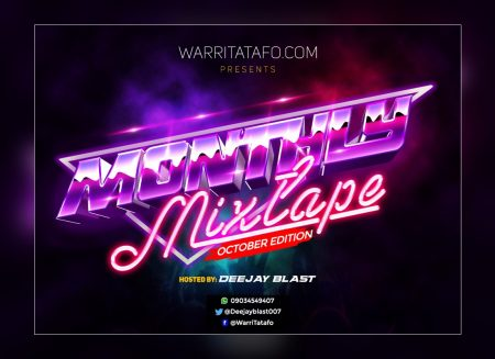 """WarriTatafo Monthly Mixtape """"October Edition"""" Hosted By Deejay Blast"""