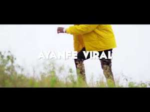 Ayanfe Viral - Bad Mouth (Official Video)