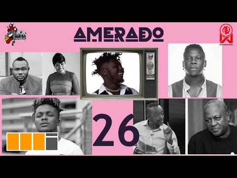 Amerado - Yeete Nsem with Ratty Ghana, Koo Ntakra & Bogo Blay ft. Quamina MP, Stonebwoy | Episode 26