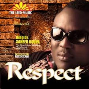 Saheed Osupa – Respect (Democracy)