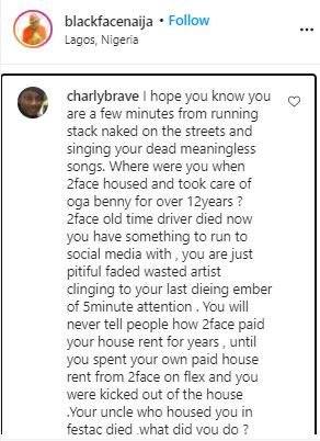 """You Will Never Tell People How 2face Paid Your House Rent For Years"" – 2baba's Brother Drags Blackface"