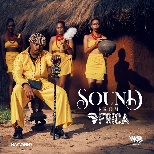 ALBUM: Rayvanny – Sound From Africa