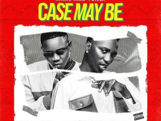 Ayanfe Viral Ft. Otega - Case Maybe