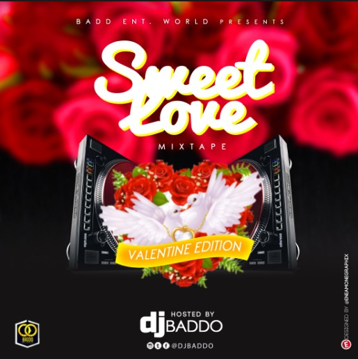DJ Baddo – Sweet Love Mix