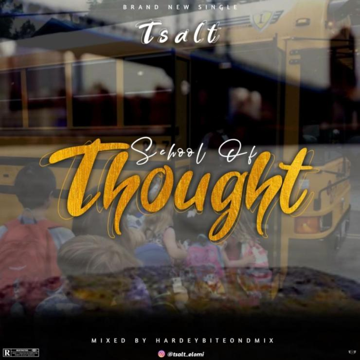 Tsalt - School of Thought