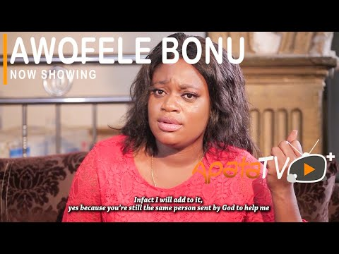 Awofele Bonu - Latest Yoruba Movie 2021 Drama