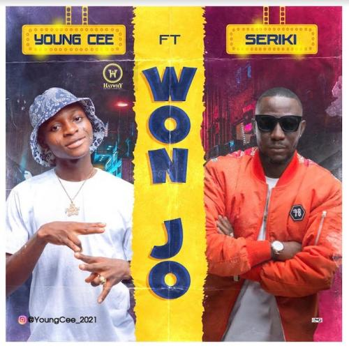 Young Cee Ft. Seriki – Won Jo
