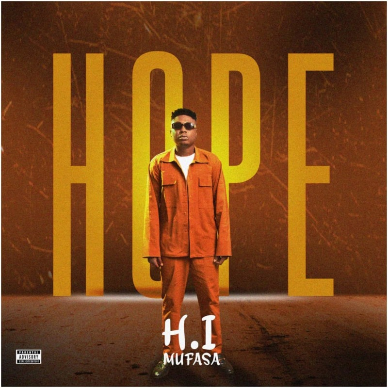 "H.I Mufasa – ""HOPE"" The EP ft. Sugarboy"