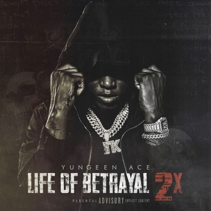ALBUM: Yungeen Ace - Life of Betrayal 2x