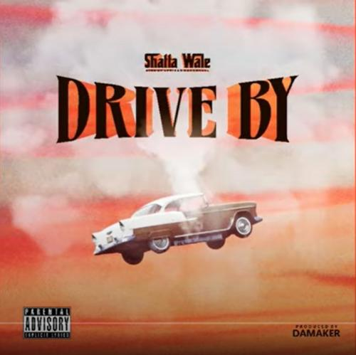 Shatta Wale – Drive By