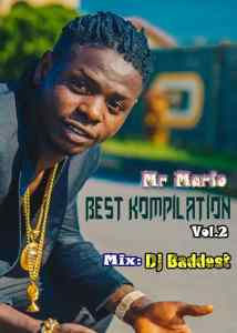 DJ Baddest - Mr Mario Best Compilation Mixtape (Vol. 2)