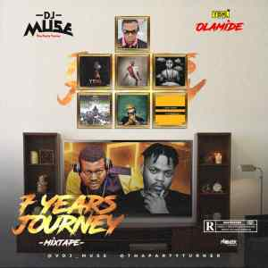 DJ Muse – Olamide 7ven Years Journey Mixtape