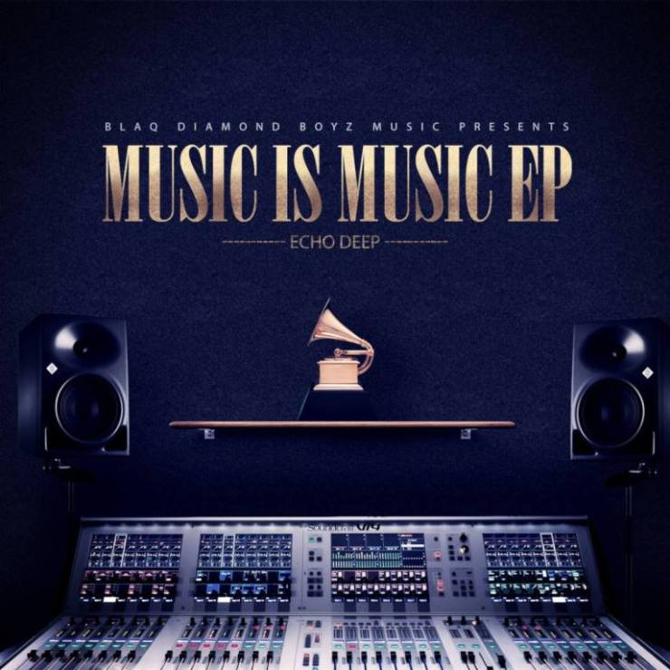 DOWNLOAD Echo Deep - Music Is Music EP