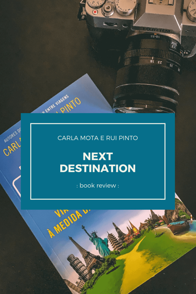 """Travel bloggers Carla Mota and Rui Pinto turned into paper some of their trips and wrote the """"Next Destination"""". A set of guides that takes us into the world, without killing our budget."""