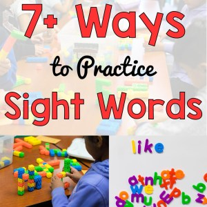 Do you play sight word games with your Kindergarteners and 1st Graders? Here are more than 7 fun hands on sight word activities.