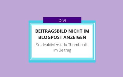 Divi: Beitragsbild nicht im Blogpost anzeigen