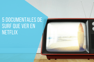 documentales de surf en netflix