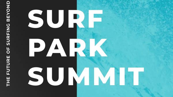 Surf Park Summit 2021