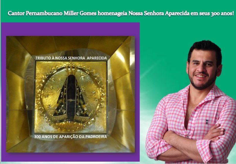 """Miller Gomes compõe música """"Maria Mãe de Deus"""" em Tributo à Padroeira do Brasil"""