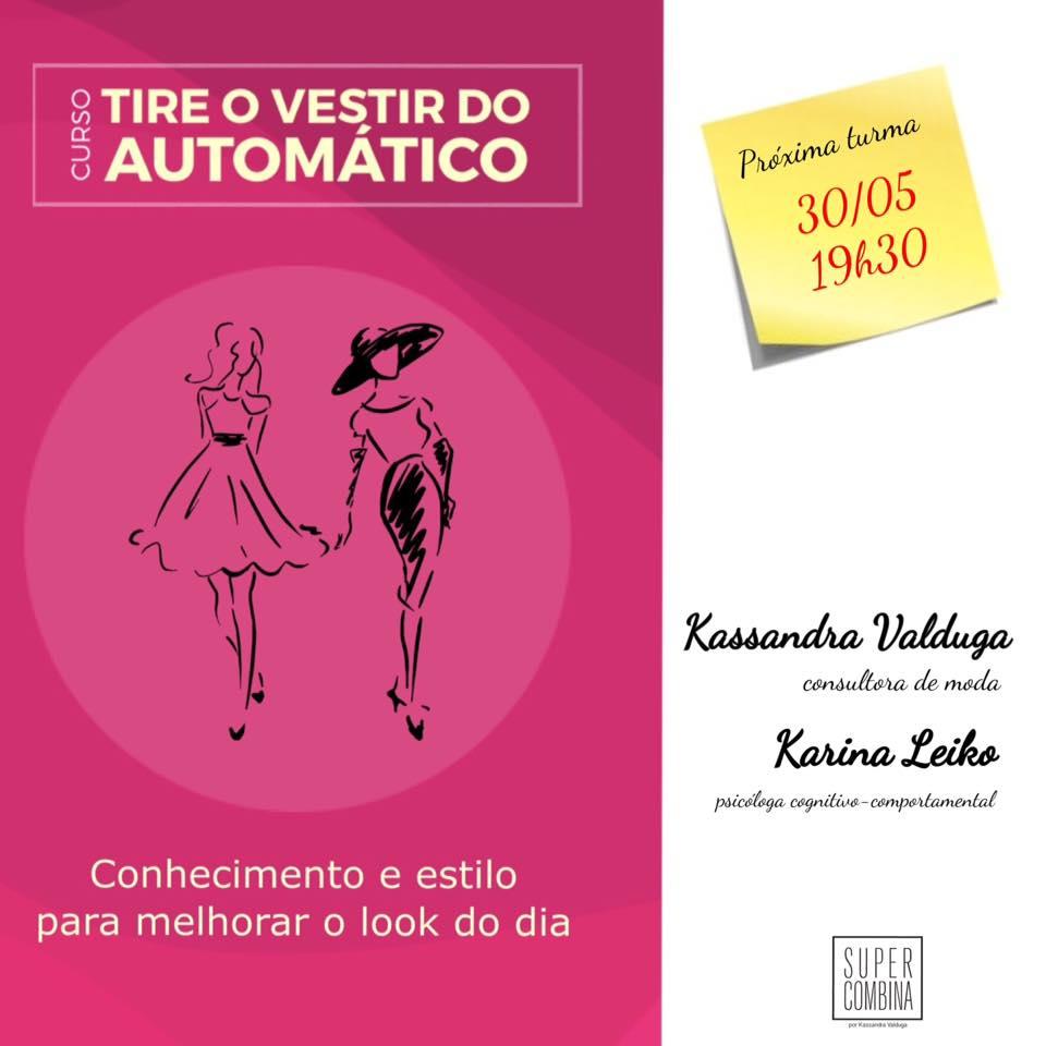 Transforme sua vida e seu guarda-roupa com o curso Tire o Vestir do Automático