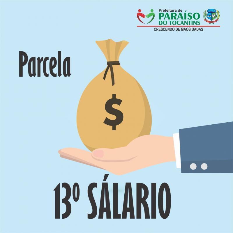 Prefeitura de Paraíso do Tocantins paga 2ª parcela do 13º salário
