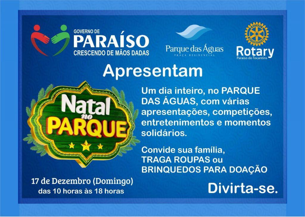 1ª Edição do Natal no Parque tem a parceria da Prefeitura de Paraíso