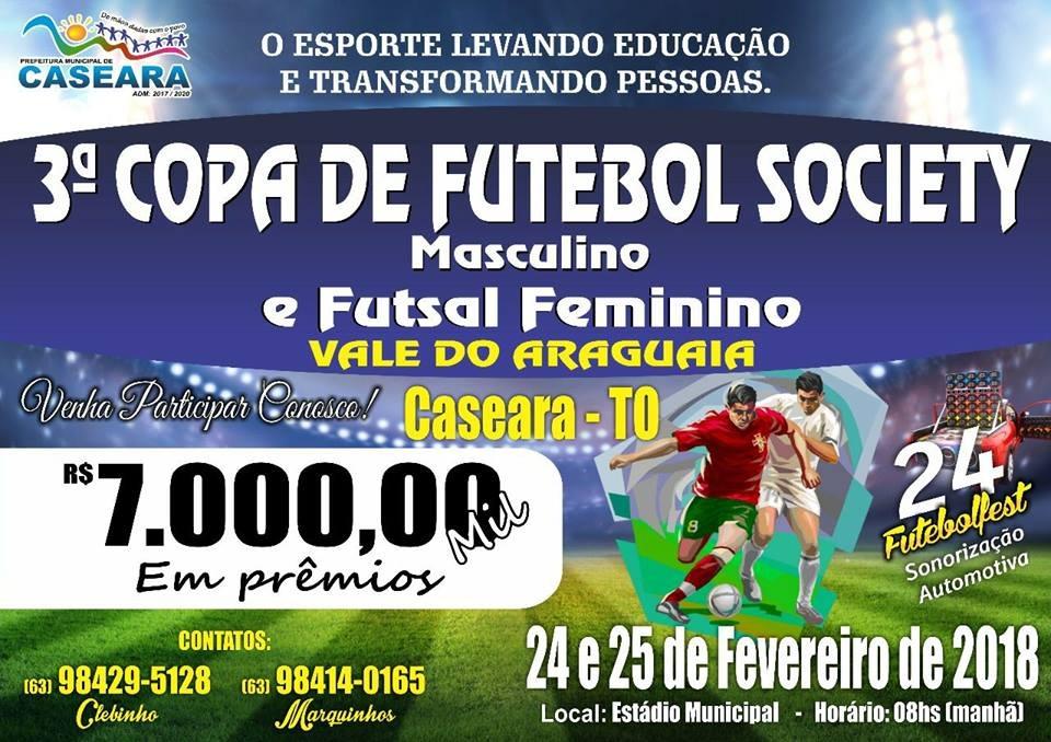 Prefeitura de Caseara promove a 3ª Copa Vale do Araguaia de Futebol Society