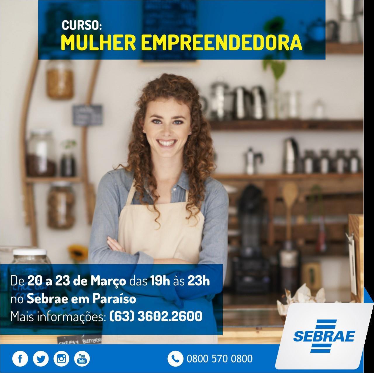 Sebrae realiza curso Mulher Empreendedora