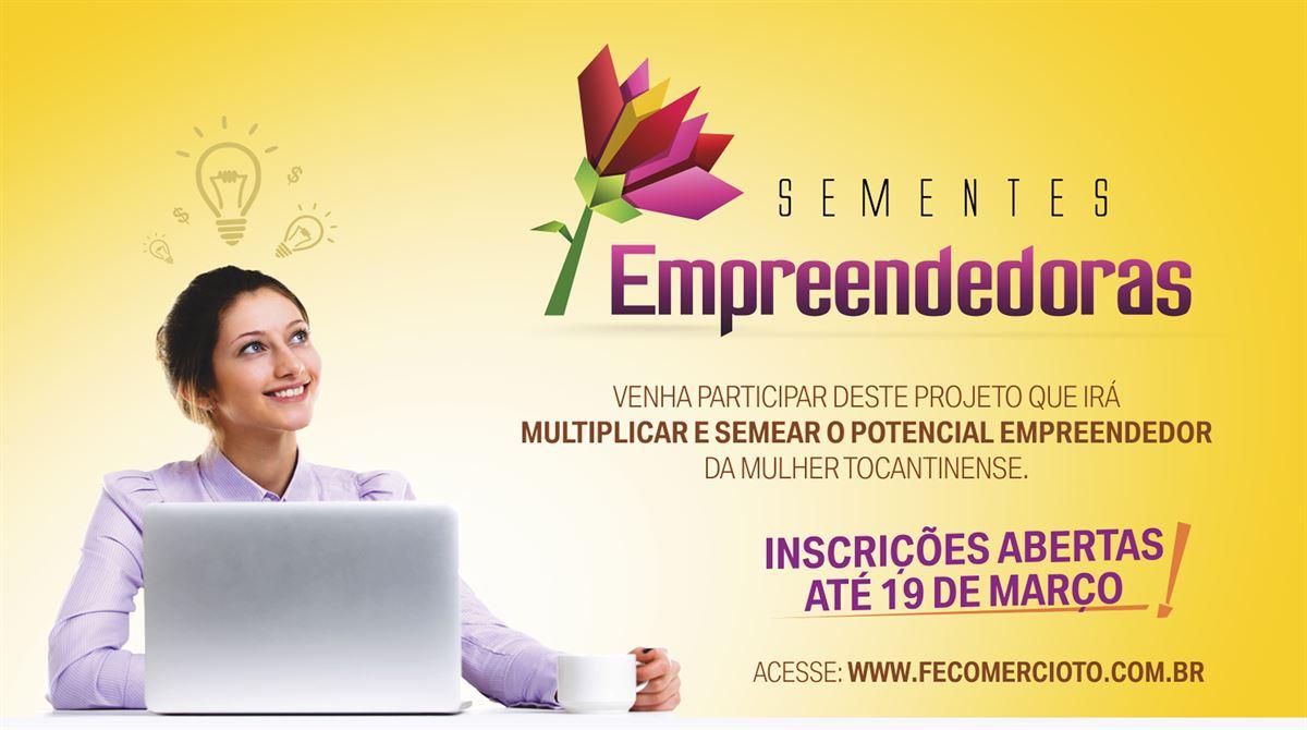 Inscrições para o projeto Sementes Empreendedoras encerram na próxima segunda