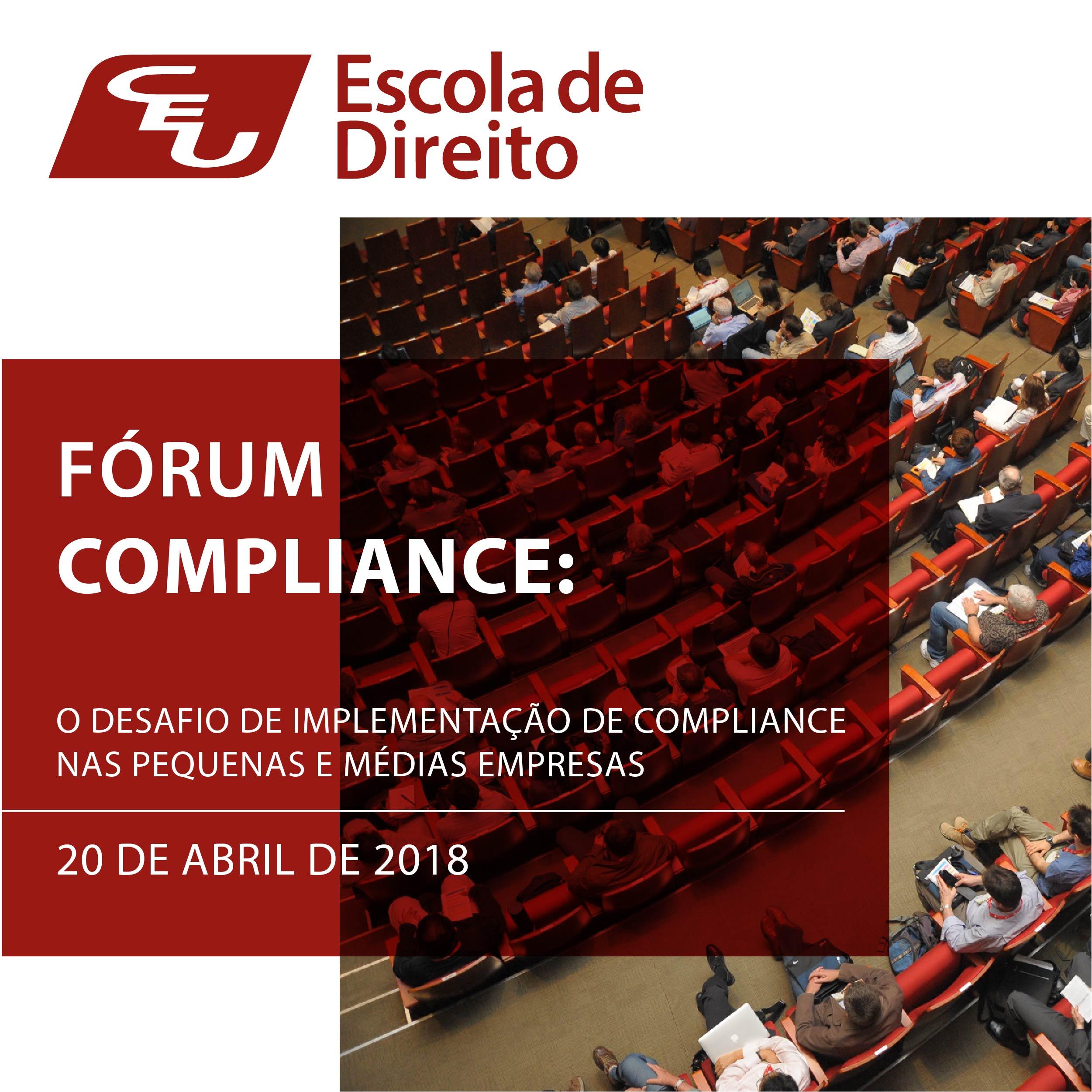 Fórum sobre Compliance apresenta os desafios e benefícios para integridade corporativa