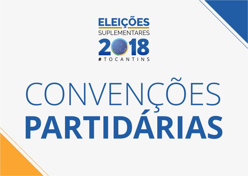 Convenções Partidárias devem ser realizadas neste sábado (21) e domingo (22)