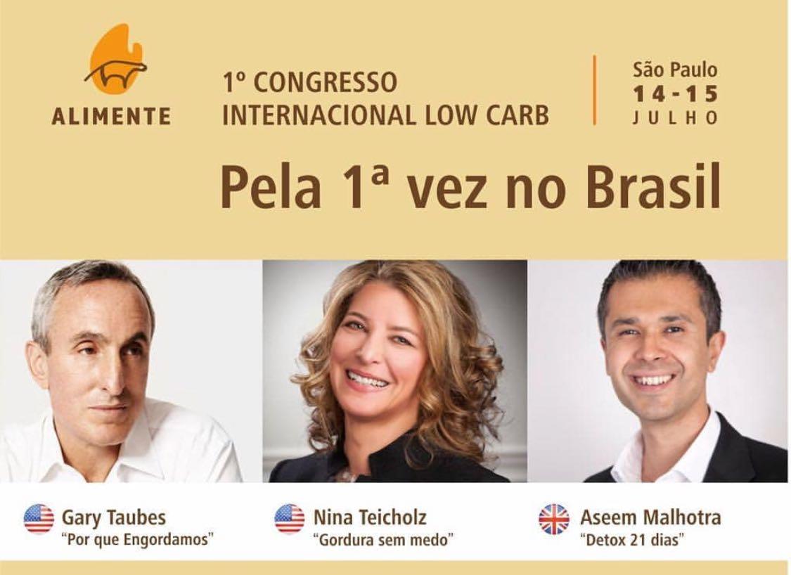 Gary Taubes, Nina Teicholz e Dr. Aseem Malhotra apresentam seus novos estudos no 1º Congresso Internacional Low Carb que acontece nos dias 14 e 15 de julho em São Paulo