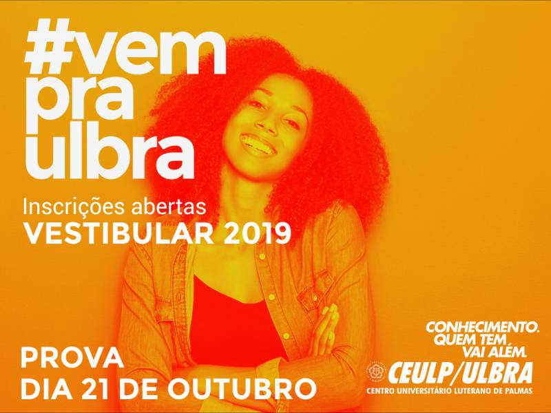 Inscrições abertas para Vestibular 2019 do Ceulp/Ulbra