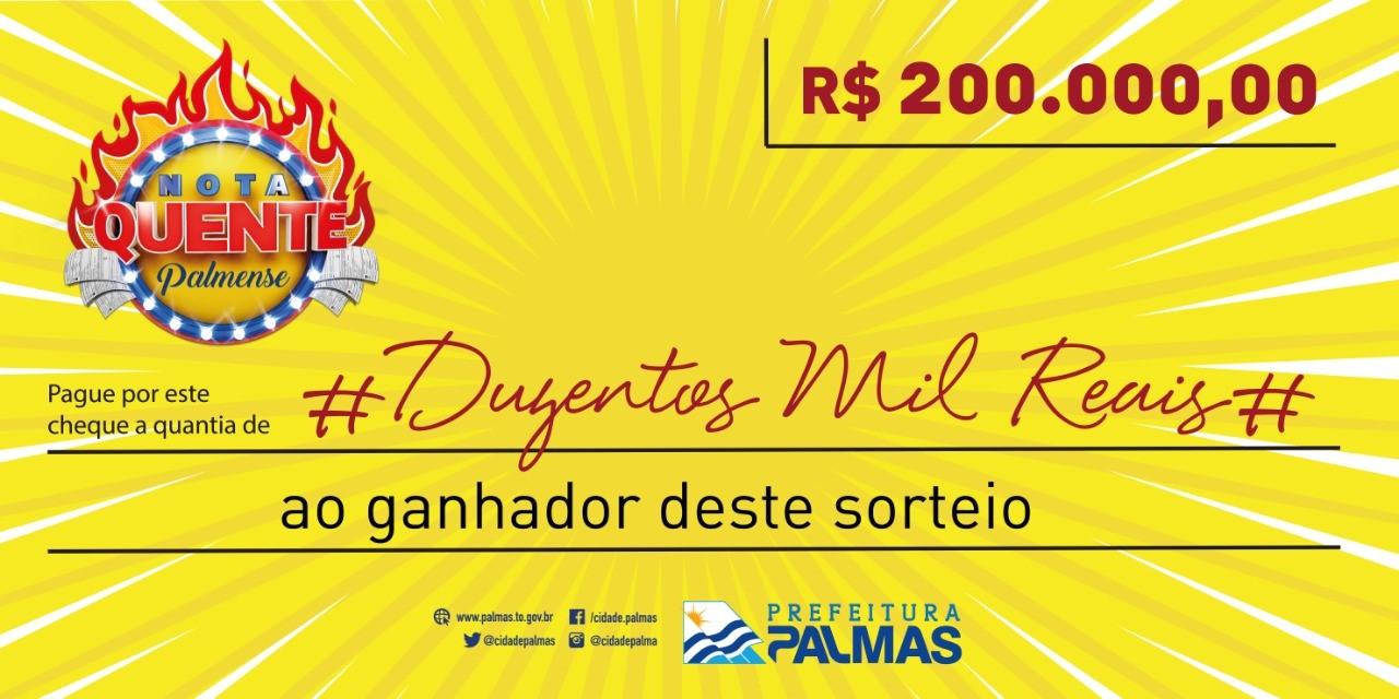 Nota Quente Palmense irá sortear R$ 200 mil neste sábado