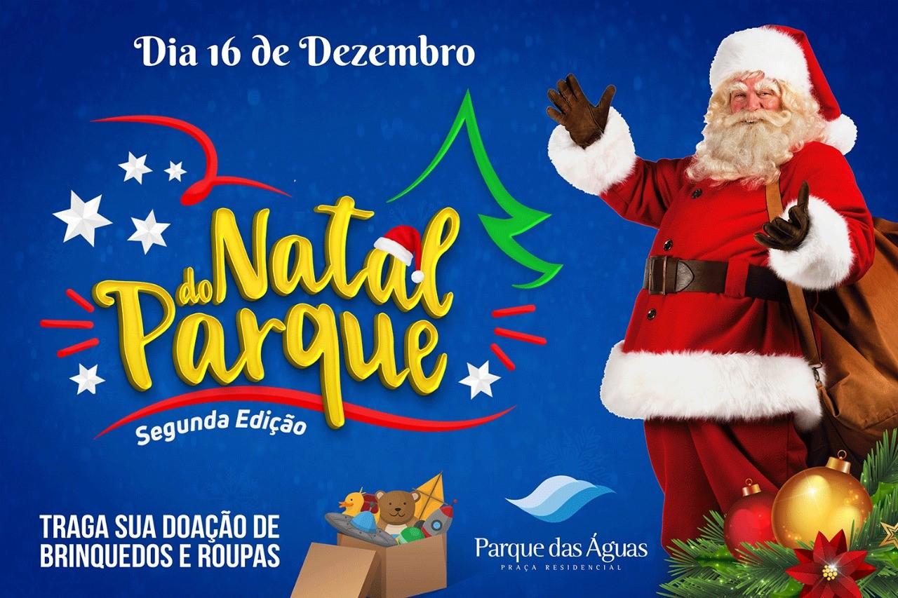 Natal do Parque acontece neste domingo das 10h às 18h em Paraíso do Tocantins