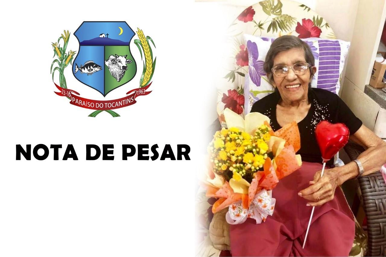 Prefeitura de Paraíso (TO) emite Nota de Pesar pelo falecimento de Maria Teresa Maciel de Oliveira