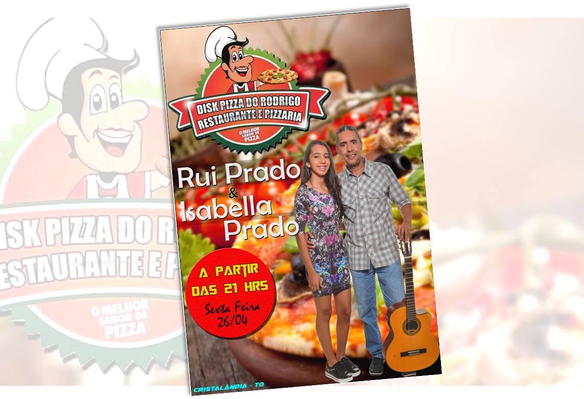 Disk Pizza do Rodrigo, em Cristalândia, terá apresentação musical ao vivo na próxima sexta, 26