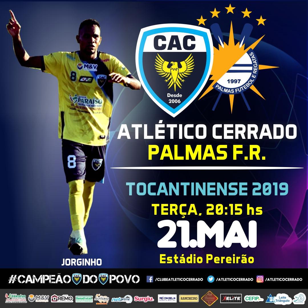 Atlético Cerrado enfrenta o Palmas nesta terça (21) na abertura da segunda fase do Tocantinense 2019