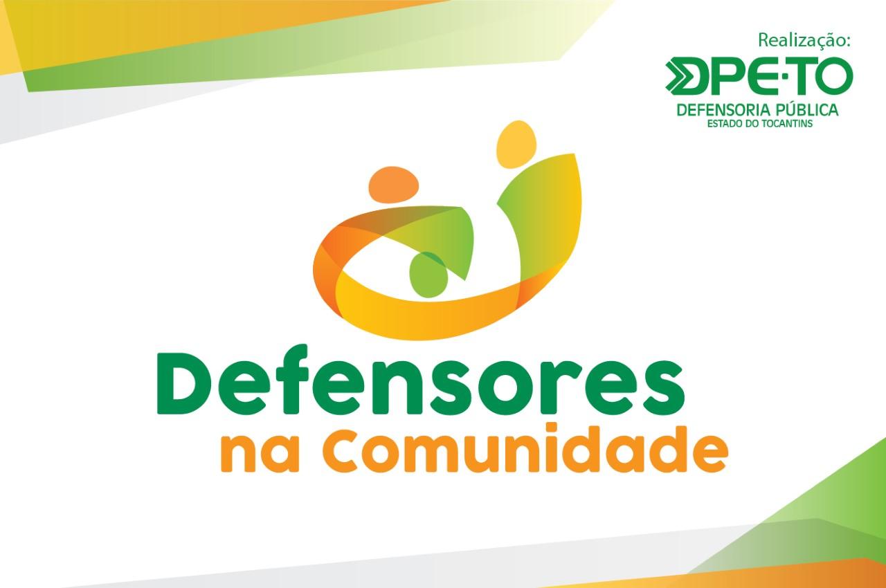 """Região norte de Palmas recebe o programa """"Defensores na Comunidade"""" neste sábado, 19"""