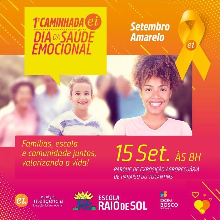 Escola Raio de Sol promove 1ª Caminhada EI: Dia da Saúde Emocional em Paraíso