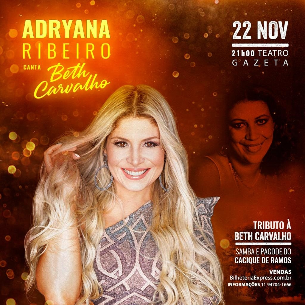 Cantora Adryana Ribeiro realiza show em Tributo a saudosa sambista Beth Carvalho