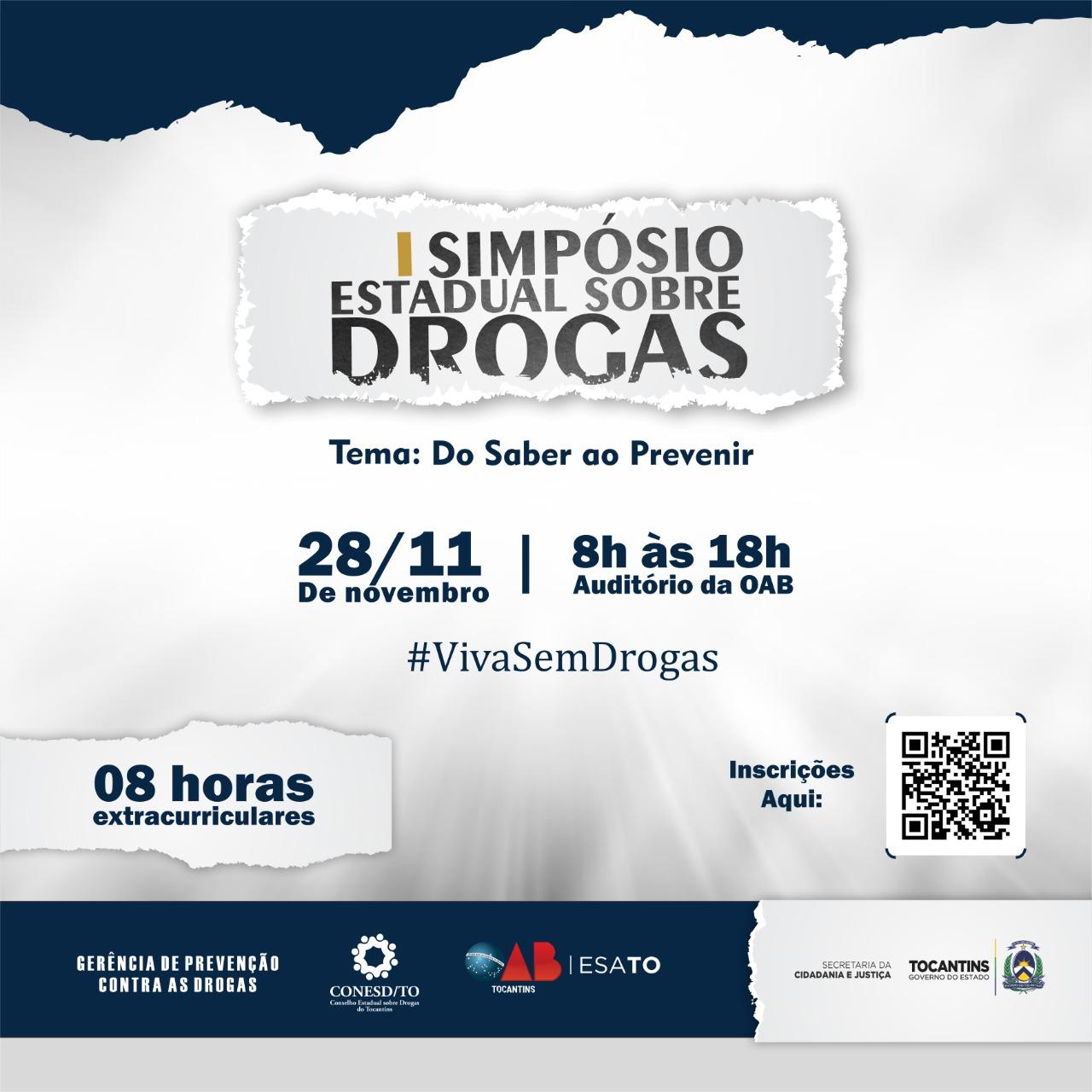 Inscrições abertas para participar do 1º Simpósio Estadual Sobre Drogas