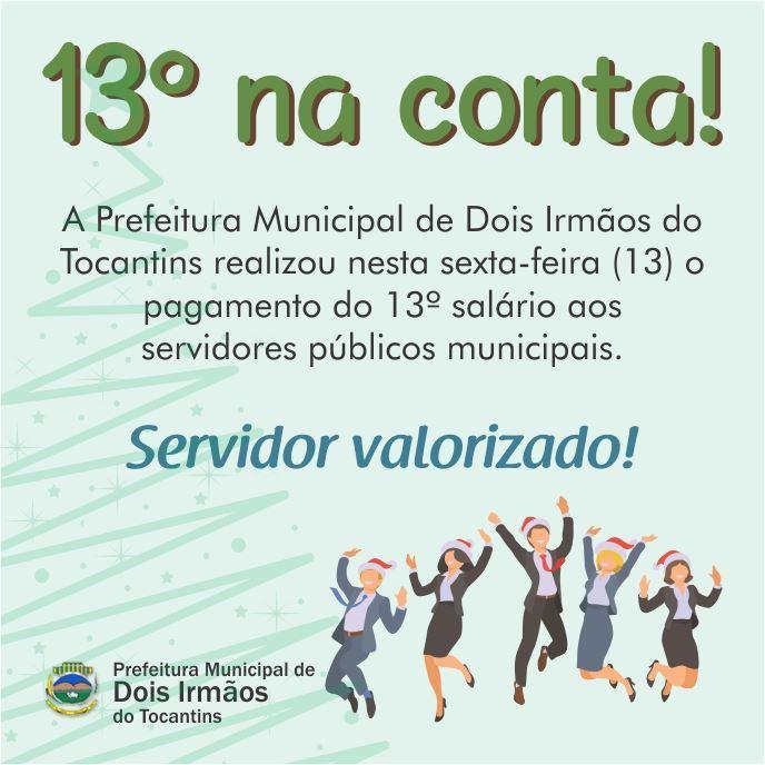 Prefeitura de Dois Irmãos antecipa pagamento do 13º salário aos servidores públicos municipais