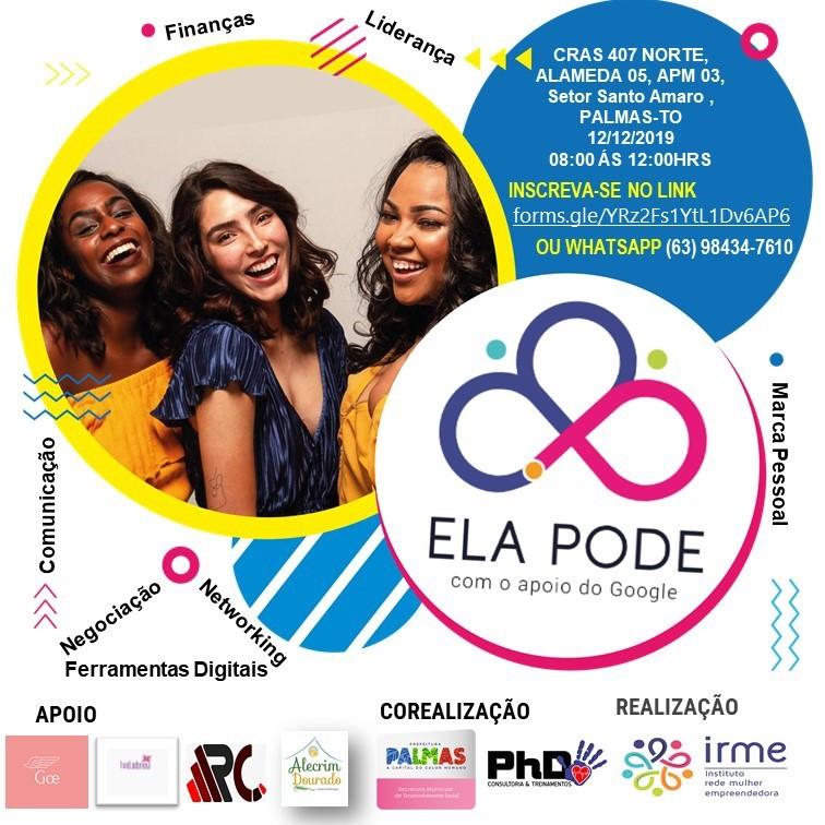 Projeto Ela Pode traz oficina de Empreendedorismo e Empregabilidade para mulheres palmenses