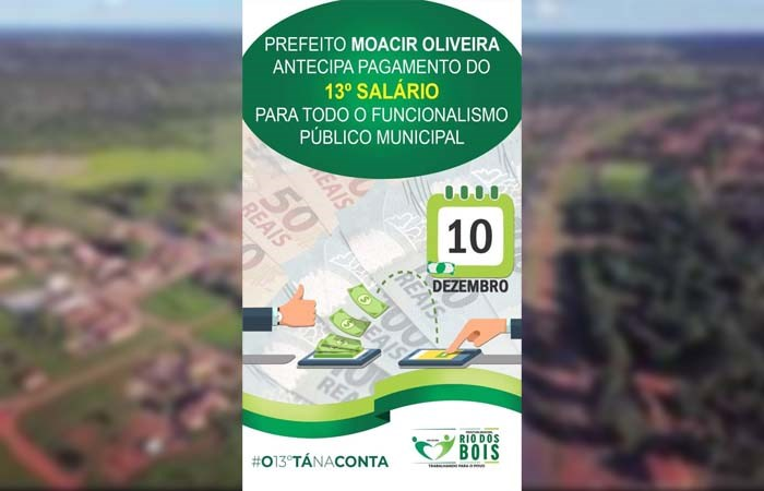 Prefeitura de Rio dos Bois antecipa pagamento do 13º salário aos servidores públicos municipais