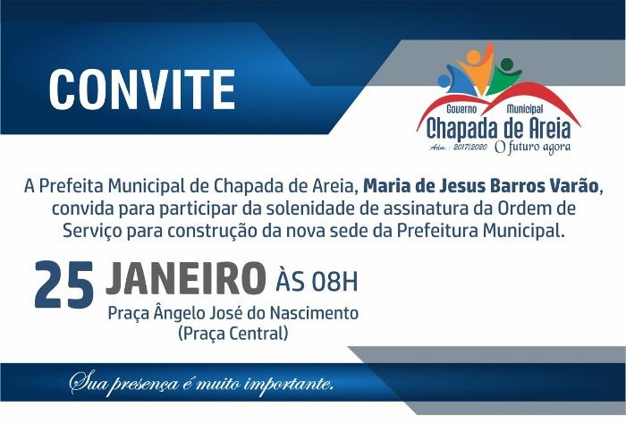 Ordem de serviço para construção da nova sede da Prefeitura de chapada de Areia será assinada neste sábado, 25