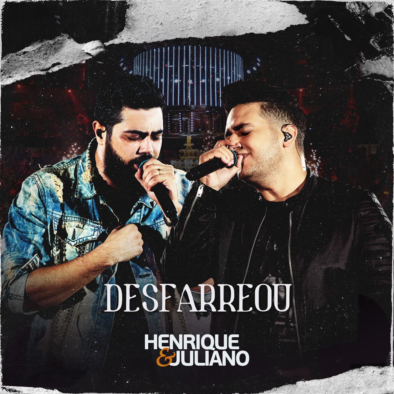 "Henrique e Juliano lançam ""Desfarreou"""