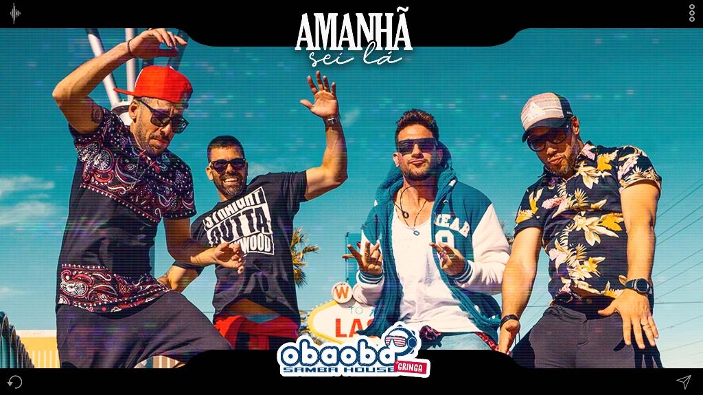 """""""Amanhã Sei Lá"""" é o terceiro vídeo do Oba Oba Samba House Na Gringa"""